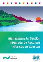 Manual para la gestion integrada de recursos hidricos